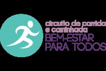 CIRCUITO DE CORRIDA E CAMINHADA – 2ª ETAPA – BEM ESTAR PARA TODOS