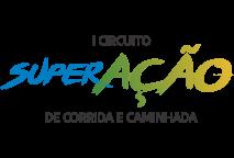 I CIRCUITO SUPER-AÇÃO DE CORRIDA E CAMINHADA