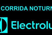 4ª CORRIDA NOTURNA ELECTROLUX