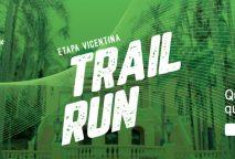 IDEAL 5K ETAPA VICENTINOS – TRAIL RUN