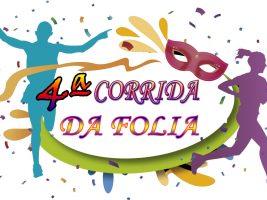 4ª CORRIDA DA FOLIA – BRAGANÇA PAULISTA